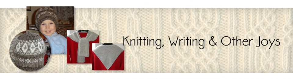 Knitting, writing and other joys